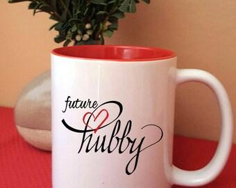 Future Hubby Coffee Mug - Groom to Be