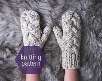 Chunky Braided Mitten Knitting Pattern >>Instant Download<<