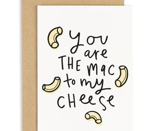 Mac To My Cheese Card - Anniversary Card - Valentines Card - CC130