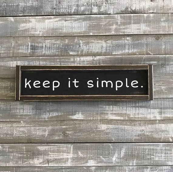 Keep It Simple, Wood Sign, Wood Signs, Signs, Hand Painted Sign, Home Decor, Wall Hangings, Rustic Decor, Farmhouse Style, Custom Wood Sign by Etsy