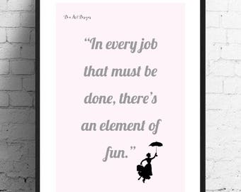 Mary Poppins Inspired - In Every Job Film Quote. Home Decor. Nursery/Childrens Decor. Birthday/Housewarming/Christening Gift.