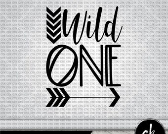 SVG Cut File, Instant Download, Cricut, Silhouette, Stencil, Decal, T-Shirt, Mug, Tumbler, Wild One, First Birthday Shirt, One Year Old,