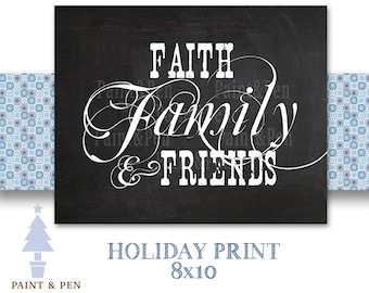 5buck Sale- Faith Family & Friends Printable- Simple Family Room Decor- Chalkboard Decor- Black and White- Holiday Decor- Thanksgiving Decor