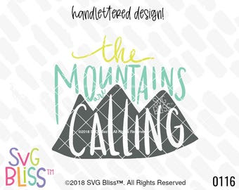 The Mountains are Calling SVG, Quote, Adventure, Hiking, Hike, Camping, Handlettered, Cricut & Silhouette Compatible Cut File, DXF, Design