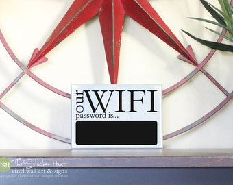Our Wifi Password Is... With Chalkboard Sticker - Word Decor - Home Decor - Office Decor - Quote Saying Distressed Wooden Sign - S160