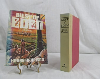 West Of Eden by Harry Harrison 1984 First Edition Hardcover Book Club Edition w/Dust Jacket Fiction Novel Illustrated by Bill Sanders 1st Ed
