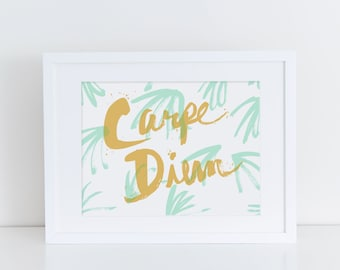 Carpe Diem Print- Screenprint- Art Print