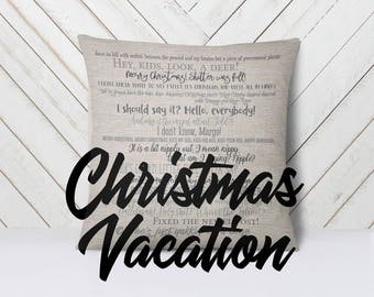 Christmas Vacation movie quote pillow 18x18inch - movie quotes - mature listing - fiber arts - home textiles - eco inks