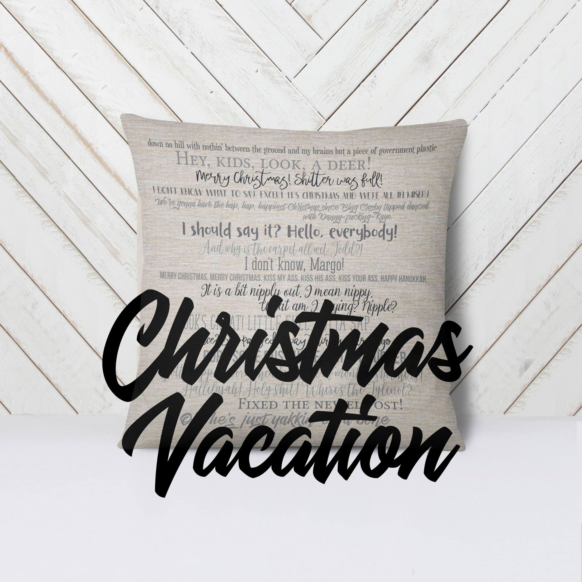 Christmas Vacation movie quote pillow 18x18inch movie quotes