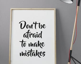 Poster printable 120x80cm • Don't be afraid to make mistakes decoration wall • High Quality download Poster