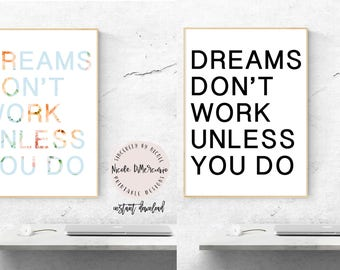 Dreams Dont Work Unless You Do, Motivational Print, Typography Print, Instant Download, Printable Art, Motivational Wall Art, DIY Print