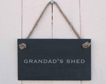 Slate Hanging Sign 'Grandad's Shed' (SR166)