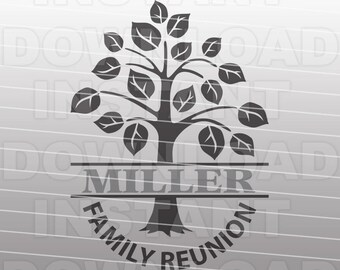Family Reunion SVG File,Name Monogram Family Tree SVG File -Commercial & Personal Use-Vector Art Cricut,Silhouette Cameo,Heat Transfer vinyl