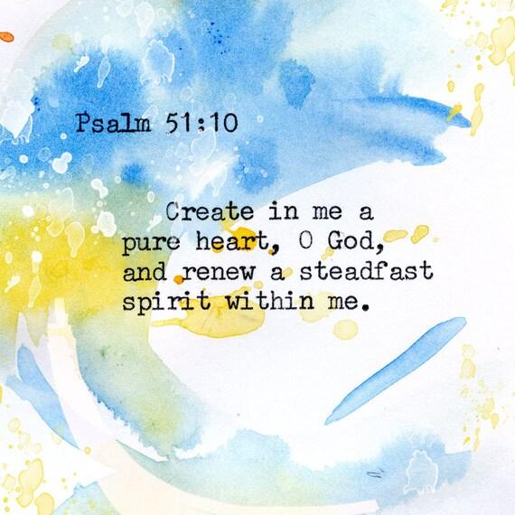 Psalm 51:10 - Inspirational Bible Verse fine art print