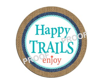 Happy Trails Favor Tag or Sticker, Trail Mix Party Favors, Trail Mix Bar, Trail Mix Favor Tag, Burlap Vintage Party Decoration, Printable