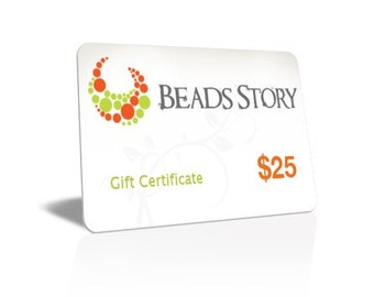Beads Story Gift Certificate - 25 DOLLARS