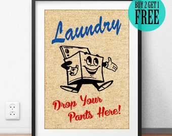 Drop Your Pants Here Laundry Room Burlap Print, Rustic Wall Decor, Bathroom Sign, Home Wall Art, Housewarming Gift, Unique Gift, SD43
