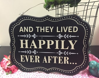 Happily Ever After Sign, Wedding Sign, Bridal Shower, Photo Prop