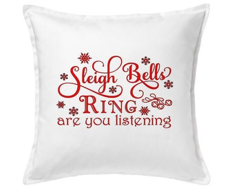 Sleigh Bells Ring Are You Listening Christmas Pillow, Holiday Pillow, Christmas Decor, Christmas Gift, Christmas Outdoor, Home Decor
