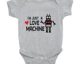 I'm Just A Love Machine Infant Bodysuit Valentine's Day