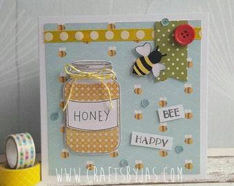 Bee Happy - Be happy handmade card