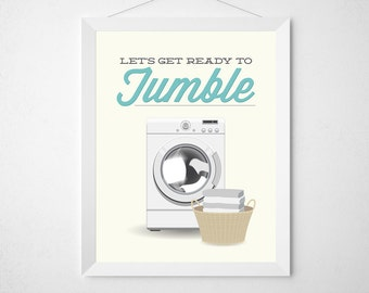 Laundry Room Print - Let's get ready to tumble - Poster wall art dryer minimal modern laundry decor wash dry aqua teal funny laundry art