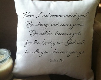 Joshua 1:9 encouraging bible verse decorative throw pillow cover