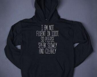 I Speak Fluent Sarcasm unisex fit hoodie hooded sweatshirt K0104 RaGrsUvhA