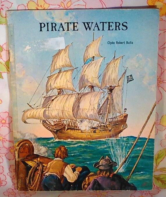Pirate Waters + Clyde Robert Bulla + James Flux + 1963 + Vintage Kids Book