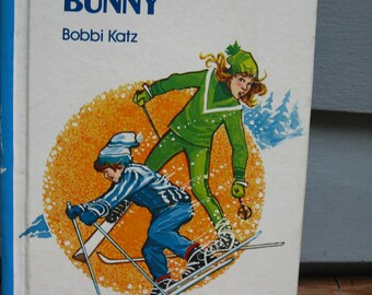 1970s Snow Bunny Illustrated Childrens Fiction - Skiing New Home Vermont Sports Girl Story Retro Drawing Outdoors Nature Kids Vintage