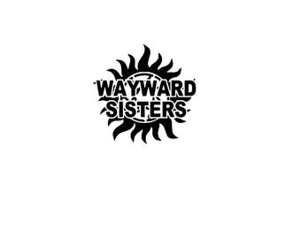Wayward Sisters/ anti-possession symbol with name vinyl sticker decal