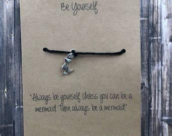 Mermaid Wish Bracelet*Be yourself *Be a mermaid