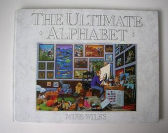 The Ultimate Alphabet book, 1986 Mike Wilks