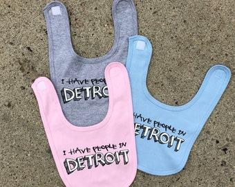 I have people in Detroit - bib