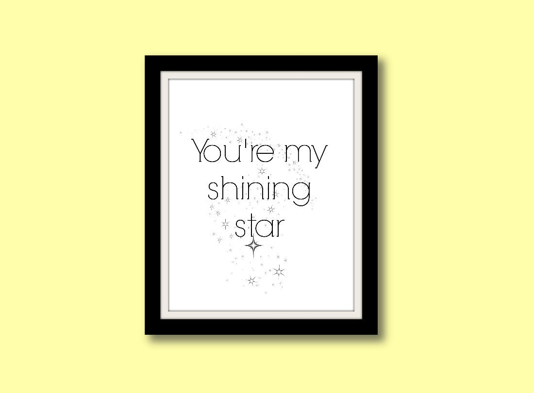 You\'re My Shining Star Printable Typography Wall Art