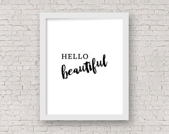 Hello Beautiful Digital Wall Art, Printable Home Decor, Black and White Art