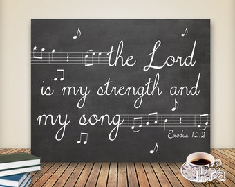 Bible Verse Wall Art,Christian Printable Scripture Print,Chalkboard printable,instant download,The Lord is my strenght,Bible Quote Print