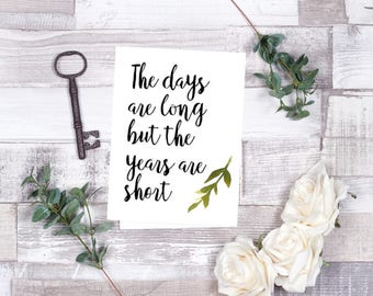 The days are long Wreath Printable