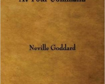 At Your Command the first book ever published by Neville Goddard