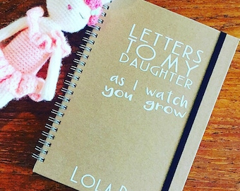 Letters to my daughter notebook x