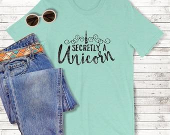 Chemise de Licorne, secrètement une licorne, licorne T-Shirt, Tee Licorne, licorne vêtements, licorne disant léger manches courtes T-Shirt femme
