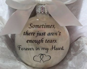 Memorial Christmas Ornament - Child Loss - Not Enough Tears Forever in My Heart - Sympathy In Memory Gift Bereavement Grief Keepsake Bauble