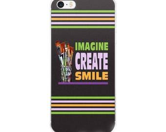 Imagine Create Smile iPhone Case
