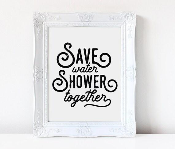 printable bathroom sign. Save Water Shower Together   Funny Bathroom Sign Art Print Printable Wall Decor T