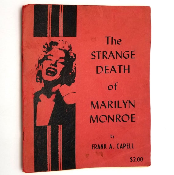 The Strange Death of Marilyn Monroe by Frank A. Capell 1964 Paperback PB - Herald of Freedom - Investigation
