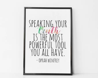 Oprah Winfrey Quote - Speaking Your Truth is the most powerful tool you all have 2018 Golden Globes Speech Print - Quote For Girls Wall Art