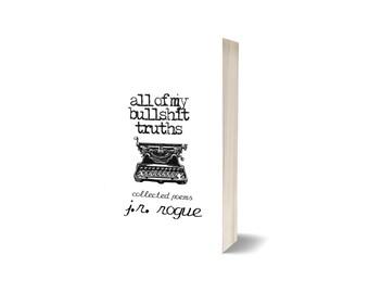 All Of My Bullshit Truths Signed Paperback