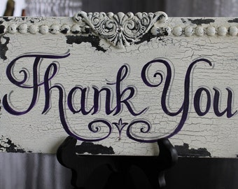 "6x11 Custom, Completely Hand Painted ""Thank You"",  Shabby/Cottage Chic Wood Wedding SIGN."