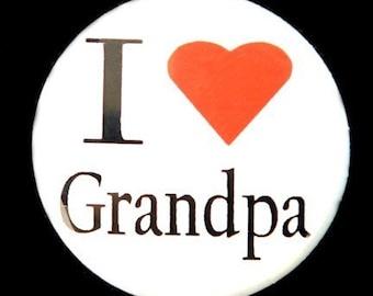 I Love Grandpa - Button Pin Badge 1 inch