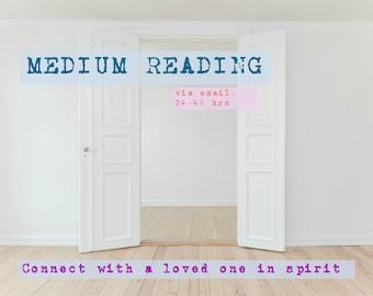 Medium reading-- deceased loved one,  crossed over spirit, via email. (Psychic medium reading)